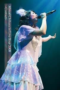 Minori Chihara 1st Live Tour 2008~Contact~LIVE DVD