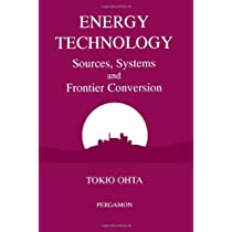 Energy Technology: Sources, Systems and Frontier Conversion