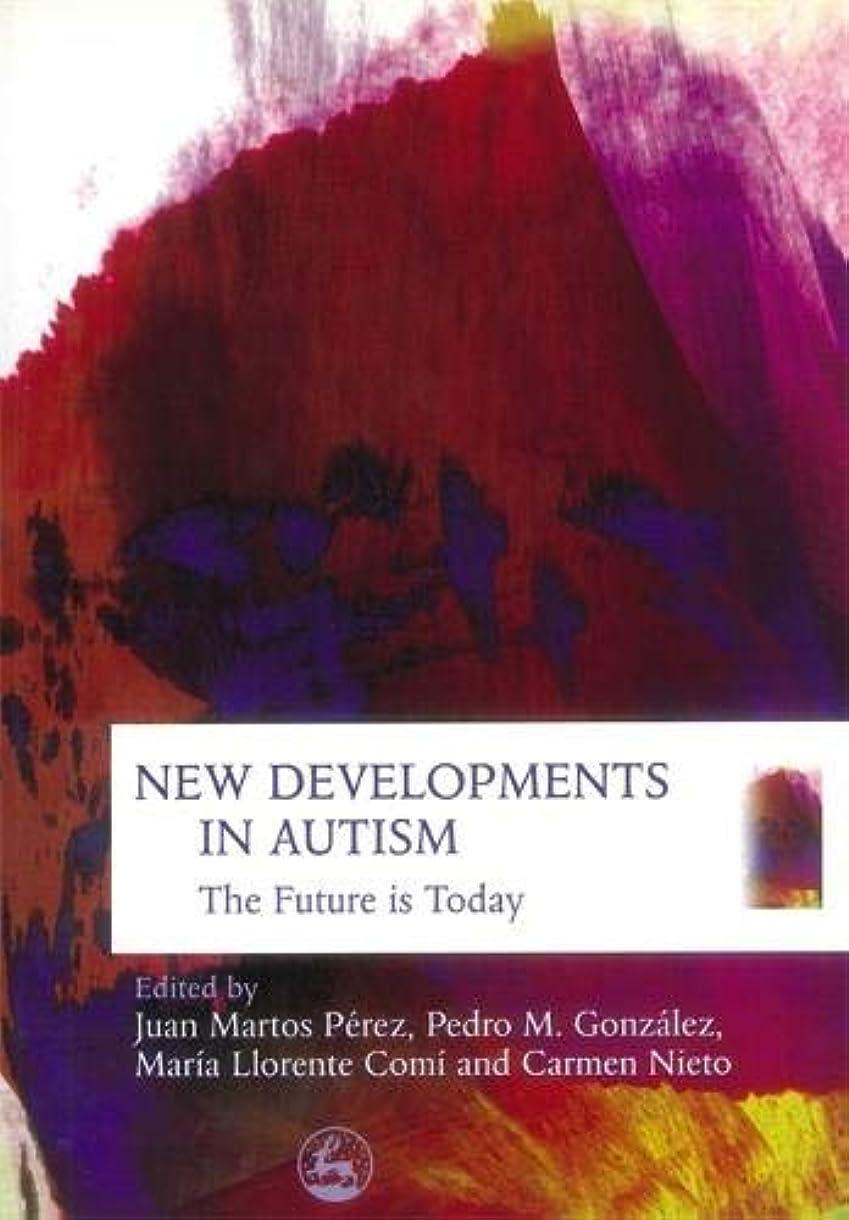 今まで半球コミュニティNew Developments in Autism: The Future Is Today