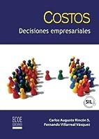 Costos: Decisiones Empresariales (Spanish Edition) [並行輸入品]