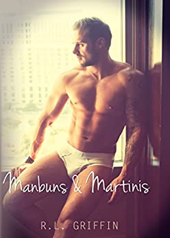 Manbuns & Martinis (Drinking) by [Griffin, R.L.]