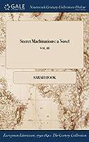 Secret Machinations: A Novel; Vol. III