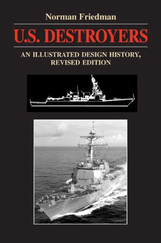 U.S. Destroyers: An Illustrated Design History (Illustrated Design Histories)の詳細を見る