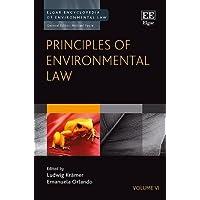 Principles of Environmental Law (Elgar Encyclopedia of Environmental Law)