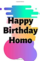 Happy Birthday Homo: Homo Birthday,Gay Boyfriend Gifts,Gay Boyfriend Birthday Gifts, Gayboy Gifts, Gay Gifts for Men, Gay Couple Gifts