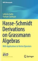 Hasse-Schmidt Derivations on Grassmann Algebras: With Applications to Vertex Operators (IMPA Monographs)
