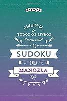O melhor livro de quebra-cabeças de Sudoku para Manoela