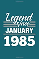 Legend Since January 1985 Notebook: Lined Journal - 6 x 9, 120 Pages, Affordable Gift, Teal Matte Finish