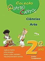 Quatro Cantos - Cie/Geo/His/Arte - 7 Anos