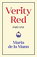 Verity Red (part one)