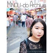 MINOLI-do Archive 11/06/2018 -cera- Part1: Curvy Woman Photo Book (Tokyo MINOLI-do) (Japanese Edition)