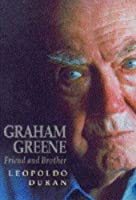 Graham Greene: Friend and Brother