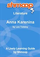 Anna Karenina: Shmoop Literature Guide [並行輸入品]