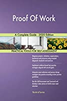 Proof Of Work A Complete Guide - 2020 Edition
