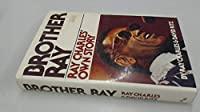Brother Ray: Ray Charles' Own Story (Raven)