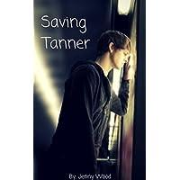 Saving Tanner (English Edition)