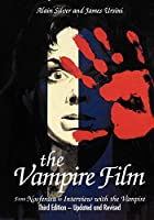 The Vampire Film: From Nosferatu to Interview With the Vampire (Limelight)