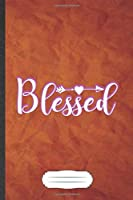 Blessed: Jesus Blank Journal Write Record. Practical Dad Mom Anniversary Gift, Fashionable Funny Creative Writing Logbook, Vintage Retro A5 6X9 110 Page