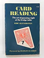 Card reading;: The art of guessing right at the bridge table