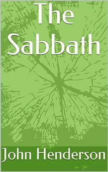 The Sabbath by [Henderson, John]