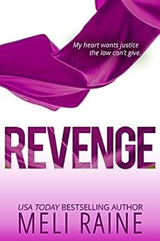 Revenge (Coming Home #2) by [Raine, Meli]
