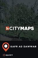 City Maps Kafr Ad Dawwar Egypt