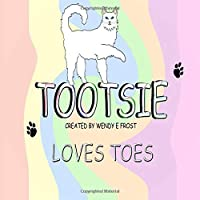 TOOTSIE LOVES TOES