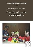 Frueher Spracherwerb in der Migration