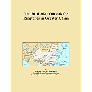The 2016-2021 Outlook for Ringtones in Greater China