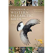 Handbook of Western Palearctic Birds, Volume 1: Passerines: Larks to Warblers (English Edition)