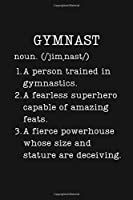 Gymnast: Funny Gymnastics Gifts - Small Lined Writing Journal or Notebook (Card Alternative) (Definition, Humor)