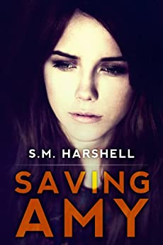 Saving Amy by [Harshell, S.M.]