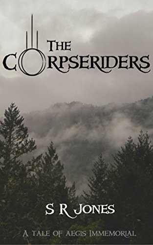 The Corpseriders: A Tale of Aegis Immemorial (English Edition)