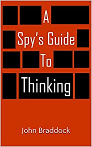 A Spy's Guide to Thinking (Kindle Sin