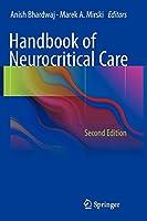 Handbook of Neurocritical Care: Second Edition