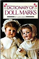Dictionary of Doll Marks
