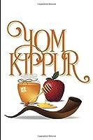 Yom Kippur: Lined Notebook Journal - For Yom Kippur Celebration Festival - Novelty Themed Gifts