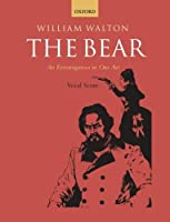 The Bear: An Extravaganza in One Act (William Walton Edition)