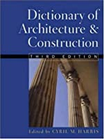 Dictionary of Architecture and Construction [並行輸入品]
