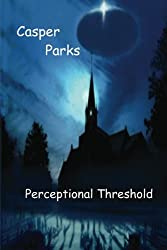 Perceptional Threshold (English Edition)
