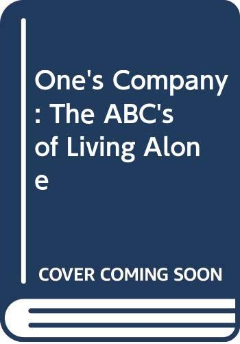 Download One's Company: The ABC's of Living Alone 0345375556