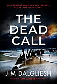 The Dead Call: A chilling British detective crime thriller (The Hidden Norfolk Murder Mystery Series Book 6)