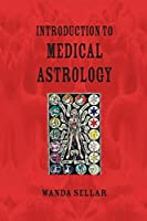An Introduction to Medical Astrology