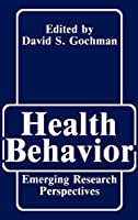 Health Behavior: Emerging Research Perspectives