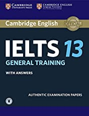 Cambridge IELTS 13 General Training Student's Book with Answers with Audio: Authentic Examination Papers (IELTS Practice Tests)