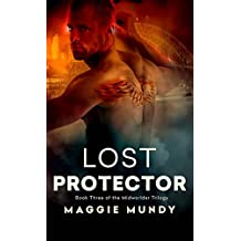 Lost Protector (Midworlder Trilogy Book 3)