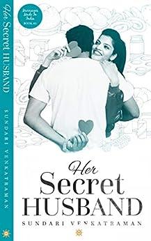 Her Secret Husband (Marriages Made in India Book 4) by [Venkatraman, Sundari]