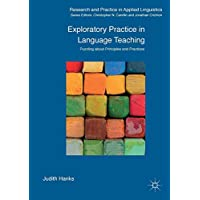 Exploratory Practice in Language Teaching: Puzzling About Principles and Practices (Research and Practice in Applied Linguistics)