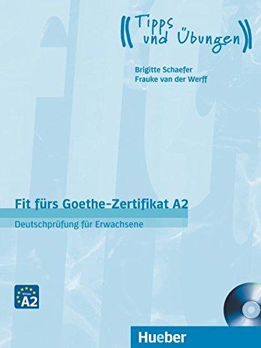 Fit furs Goethe-Zertifikat: A2 Book & CD