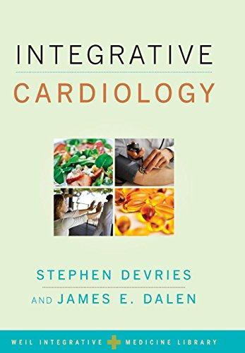Download Integrative Cardiology (Weil Integrative Medicine Library) 019538346X
